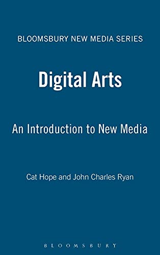 9781780933207: Digital Arts: An Introduction to New Media (Bloomsbury New Media Series)
