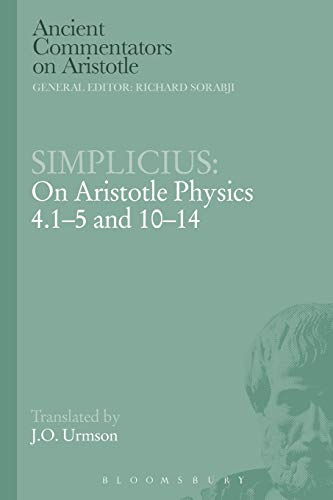9781780934242: Simplicius: On Aristotle Physics 4.1-5 and 10-14 (Ancient Commentators on Aristotle)