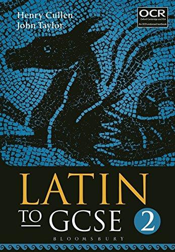 9781780934419: Latin to IGCSE. Per le Scuole superiori: Latin to GCSE Part 2 [Lingua inglese]