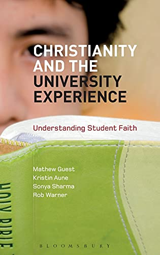 9781780936017: Christianity and the University Experience: Understanding Student Faith