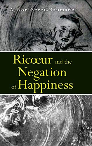 9781780936055: Ricoeur and the Negation of Happiness