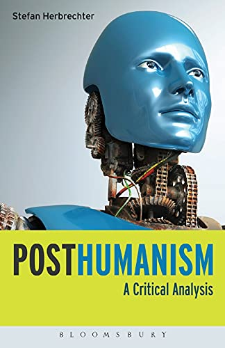 9781780936062: Posthumanism: A Critical Analysis
