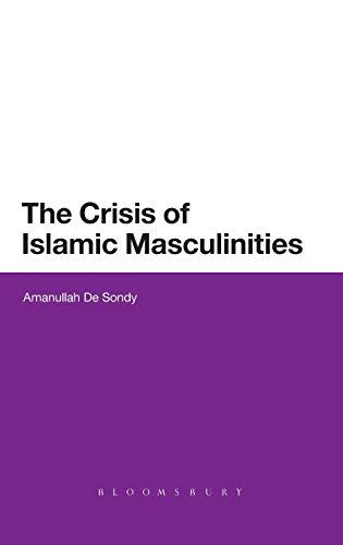 9781780936161: The Crisis of Islamic Masculinities