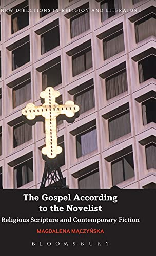 Gospel According to the Novelist (Hardcover): Dr. Magdalena Maczynska