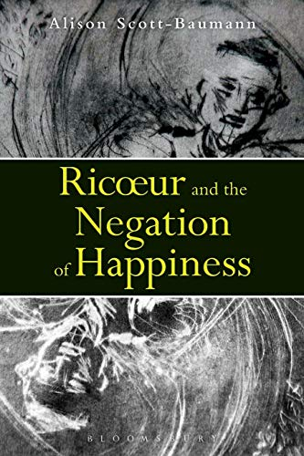 9781780936369: Ricoeur and the Negation of Happiness