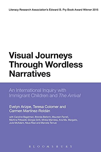 9781780936376: Visual Journeys Through Wordless Narratives: An International Inquiry with Immigrant Children and the Arrival