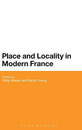9781780936864: Place and Locality in Modern France