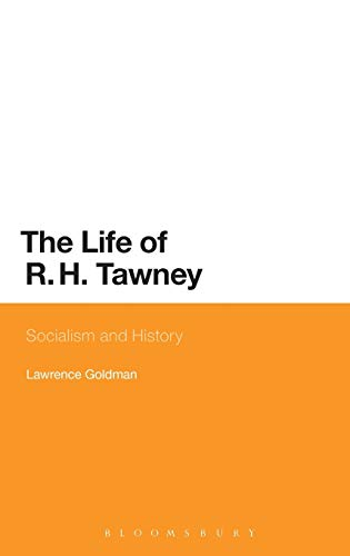9781780937045: The Life of R. H. Tawney: Socialism and History