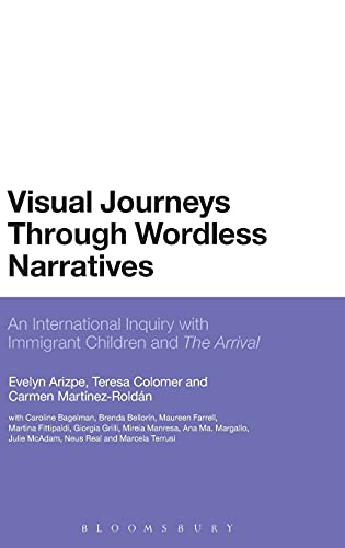 9781780937588: Visual Journeys Through Wordless Narratives: An International Inquiry With Immigrant Children and The Arrival