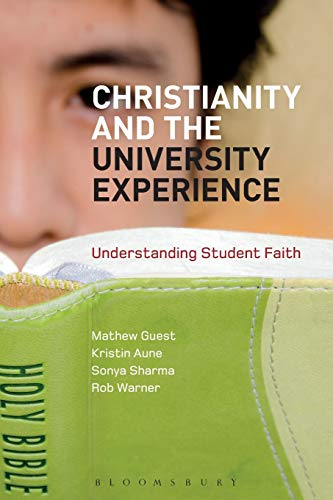 9781780937847: Christianity and the University Experience: Understanding Student Faith