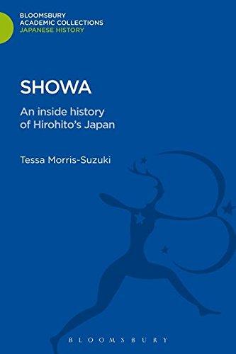 Showa: An Inside History of Hirohitos Japan: Tessa Morris-Suzuki
