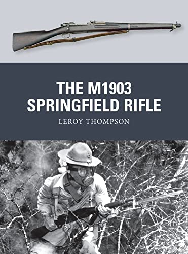 9781780960111: The M1903 Springfield Rifle (Weapon)