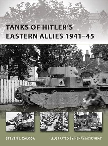 9781780960203: Tanks of Hitler's Eastern Allies 1941–45 (New Vanguard)