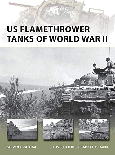 9781780960265: US Flamethrower Tanks of World War II (New Vanguard)
