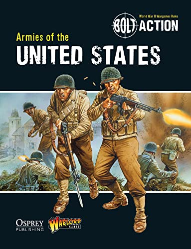 9781780960876: Bolt Action: Armies of the United States