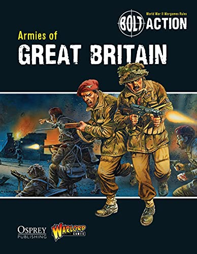 9781780960890: Bolt Action: Armies of Great Britain