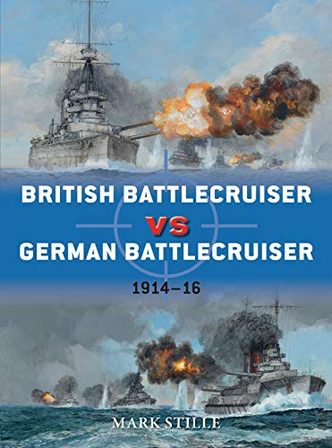 9781780960968: British Battlecruiser vs German Battlecruiser: 1914–16 (Duel)