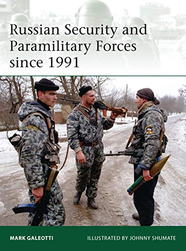 9781780961057: Russian Security and Paramilitary Forces since 1991 (Elite)