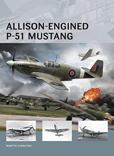9781780961514: Allison-Engined P-51 Mustang (Air Vanguard)