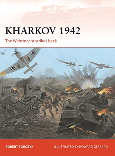 Kharkov 1942: The Wehrmacht Strikes Back (Campaign): Forczyk, Robert