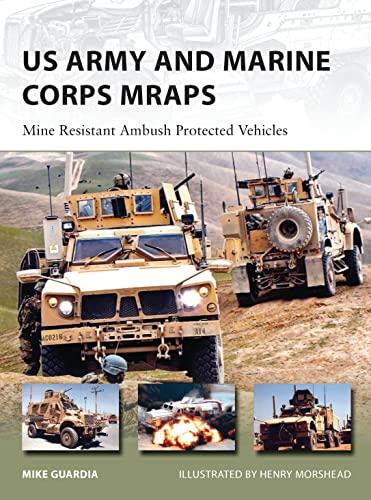 9781780962559: US Army and Marine Corps MRAPs: Mine Resistant Ambush Protected Vehicles (New Vanguard)