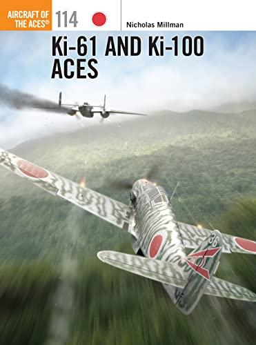 9781780962955: Ki-61 and Ki-100 Aces (Aircraft of the Aces)