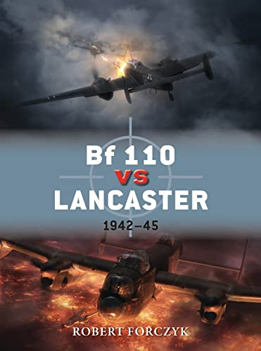 9781780963167: Bf 110 vs Lancaster: 1942–45: 51 (Duel)