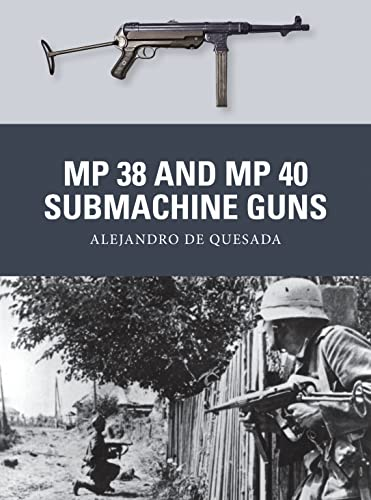 9781780963884: MP 38 and MP 40 Submachine Guns (Weapon)