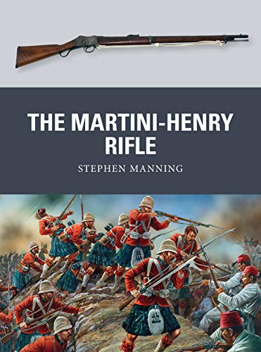 9781780965062: The Martini-Henry Rifle (Weapon)