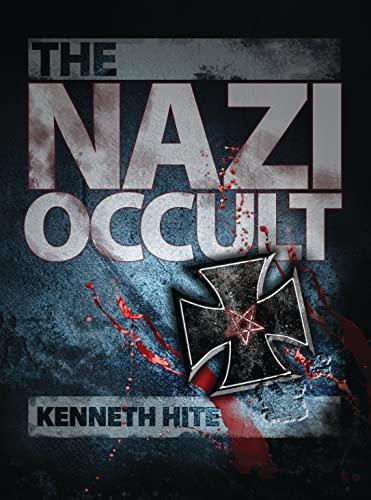 9781780965987: The Nazi Occult (Dark Osprey)