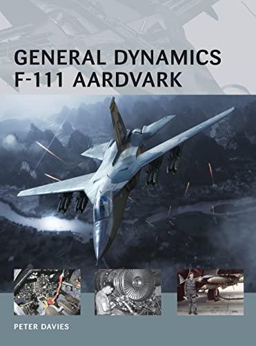 9781780966113: General Dynamics F-111 Aardvark (Air Vanguard)