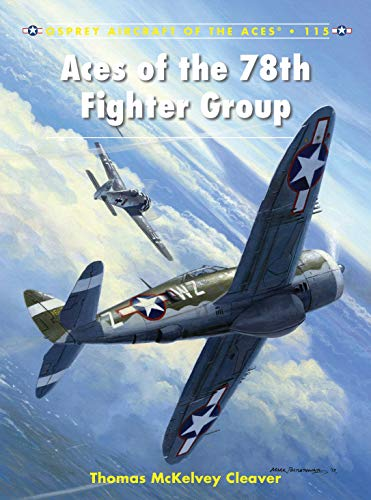 9781780967158: Aces of the 78th Fighter Group (Aircraft of the Aces)