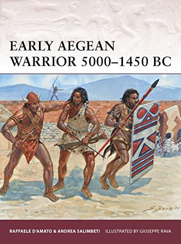 9781780968582: Early Aegean Warrior 5000–1450 BC
