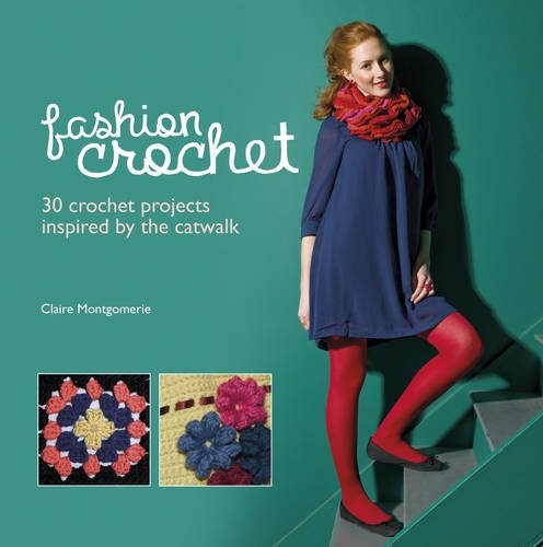 9781780970035: Fashion Crochet