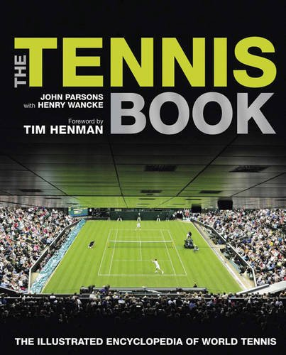 9781780970127: Tennis Book: The Illustrated Encyclopedia of World Tennis