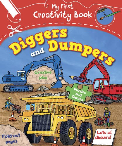 9781780970295: My First Creativity Book: Diggers and Dumpers