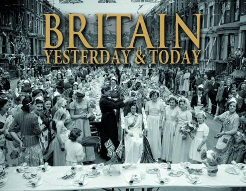 9781780970882: Britain Yesterday and Today