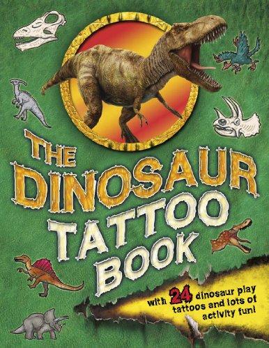 9781780970936: The Dinosaur Tattoo Book