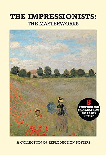 9781780971513: Poster Pack: The Impressionists - the Masterworks: a Collection of Reproduction Posters (Poster Packs)