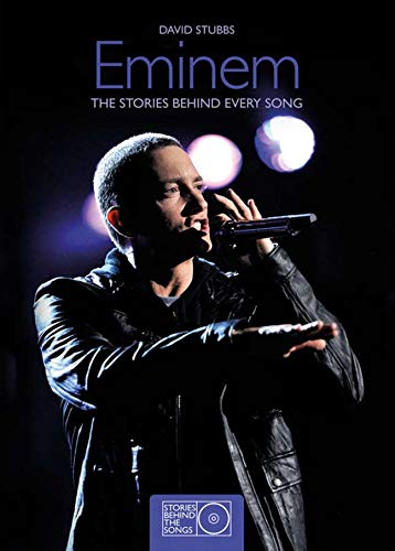 9781780971575: Eminem: The Stories Behind Every Song (Stories Behind the Songs)