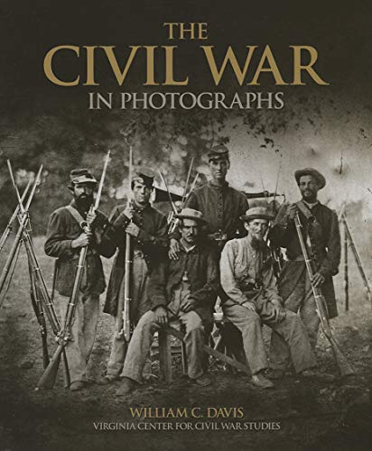 9781780971827: The Civil War in Photographs
