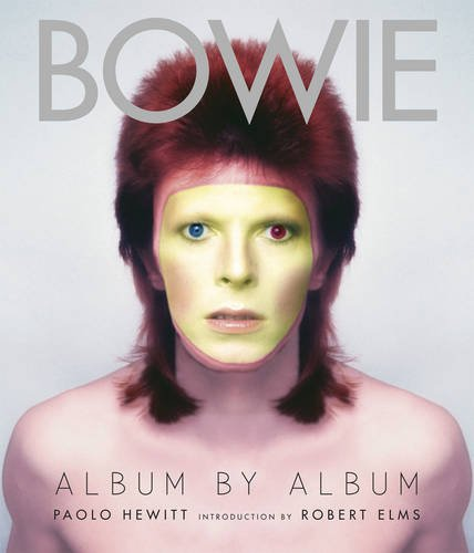 9781780972176: David Bowie: Album by Album