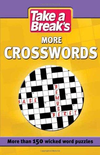 Take a Break: More Crosswords: Take a Break