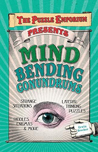 9781780973166: The Puzzle Emporium Presents Mind Bending Conundrums