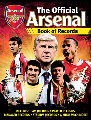9781780973364: The Official Arsenal FC Football Records