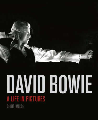 David Bowie: A Life in Pictures (9781780973449) by Welch, Chris