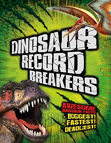 9781780973456: Dinosaur Record Breakers: Awesome Dinosaur Facts
