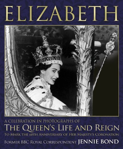 9781780973494: Elizabeth: A Celebration in Photographs of the Queen's Life and Reign