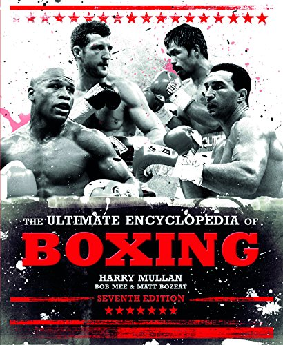 9781780973975: The Ultimate Encyclopedia of Boxing: Seventh Edition