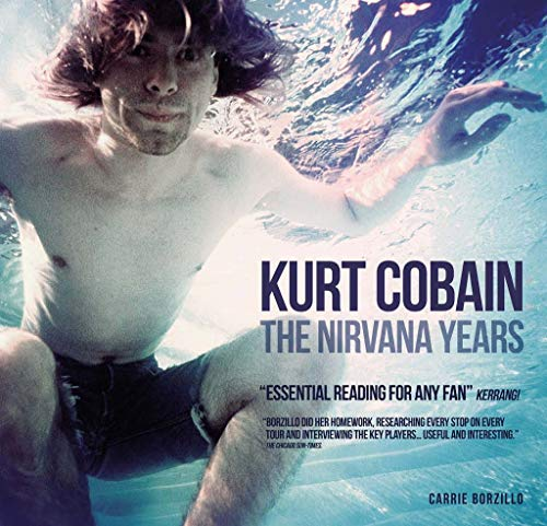 9781780974002: Kurt Cobain: The Nirvana Years